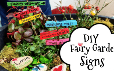 How to make a Fairy Garden Part 2. Fairy Signs