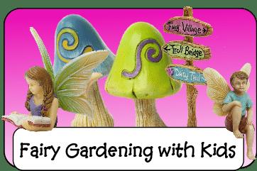 Fairy Gardening with kids.