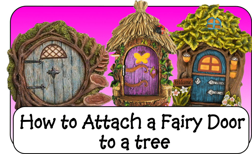 how to attach a fairy door to a tree